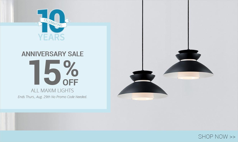 Celebrating 10 Years - Anniversary Sale - 15% Off Maxim Lighting