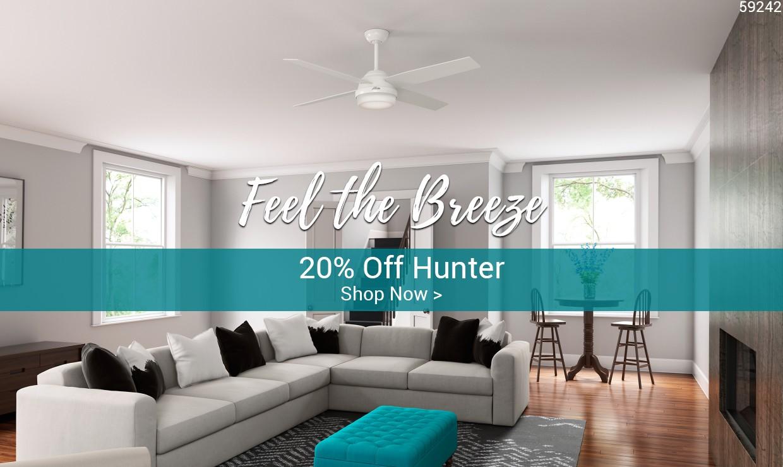 Feel the Breeze - 20% off Hunter